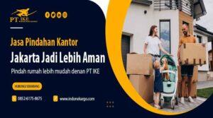 Jasa Pindahan Kantor Jakarta? Jangan Salah Pilih!