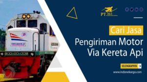 Jasa Pengiriman Motor Via Kereta Api No 1 Di Indonesia