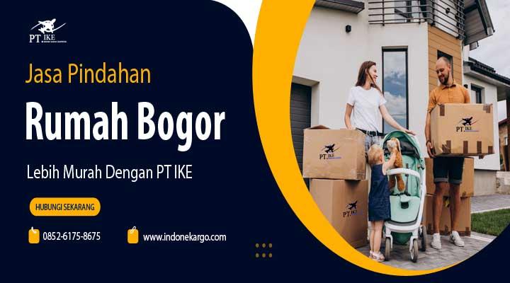 Jasa Pindahan Rumah Bogor Paling Murah Dengan PT IKE