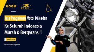 Jasa Pengiriman Motor di Medan Terpercaya PT Indone Kargo Ekspress