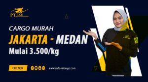 Cargo Murah Jakarta Medan? PT IKE Solusinya Murah Bergaransi!