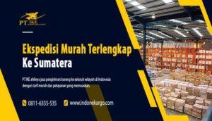 Ekspedisi Murah ke Sumatera Terlengkap PT Indone Kargo Ekspress