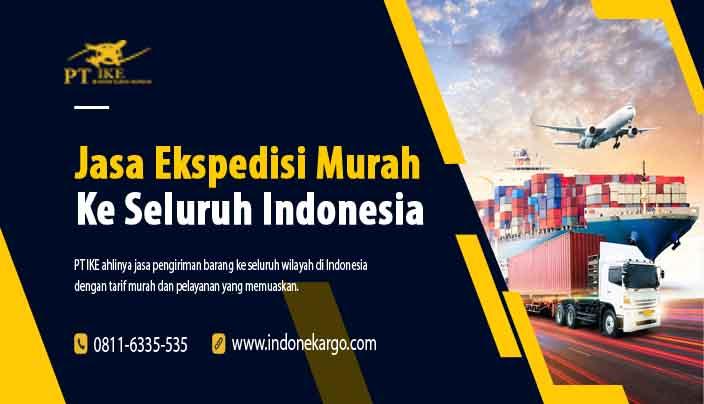 8 Rekomendasi Jasa Ekspedisi Murah Terbaik Di Indonesia