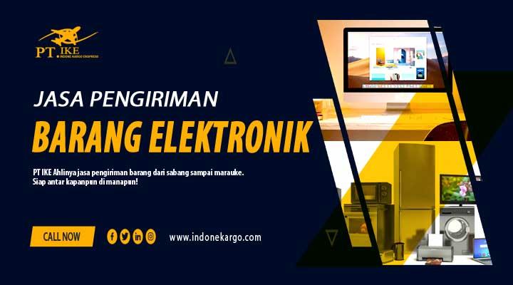 Jasa Pengiriman Barang Elektronik Keseluruh Indonesia, Berasuransi !
