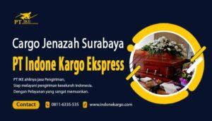 Cargo Jenazah Surabaya Terbaik PT Indone Kargo Ekspress Via Udara