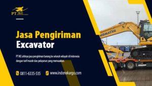 Jasa Pengiriman Excavator & Pengiriman Alat Berat Lainnya