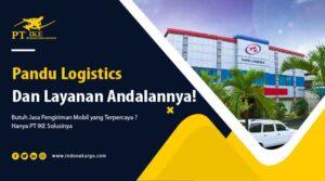 Pandu Logistics Dan Layanan Andalan [+PT IKE – 2021]
